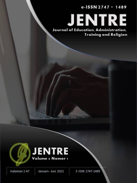 View Vol. 2 No. 1 (2021): JENTRE: Journal of Education, Administration, Training and Religion